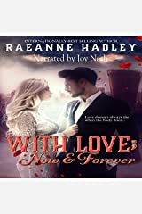 With Love; Now & Forever Audible Audiobook