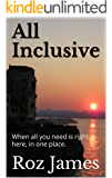 All Inclusive: When all you need is right here, in one place.