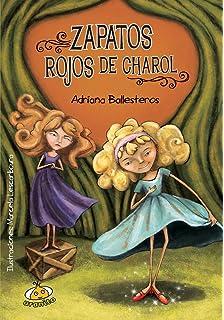 Zapatos rojos de charol (Spanish Edition) (Heroinas)