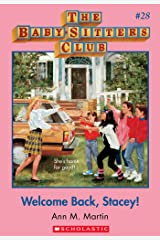Welcome Back, Stacey! (The Baby-Sitters Club #28) (Baby-sitters Club (1986-1999)) Kindle Edition