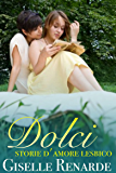 Dolci storie d'amore lesbico