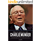 Principles of Charlie Munger: Quotations from the Altruistic Business Icon of an Era