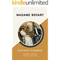Madame Bovary (AmazonClassics Edition) (English Edition)