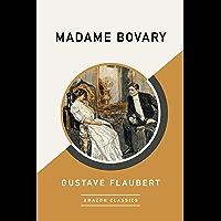 Madame Bovary (AmazonClassics Edition) (English Edition)