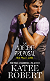 An Indecent Proposal (The O'Malleys Book 3)