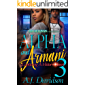 Alpha and Armani 3: Capturing A Hitta's Heart