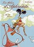 Les délices d'Aphrodite, tome 1 : Tombée des Nues