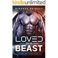Loved by a Beast: An Alien Breeder Romance (Hearts of Stone Book 5)