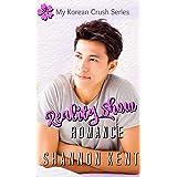 Reality Show Romance (My Korean Crush Series Book 4)