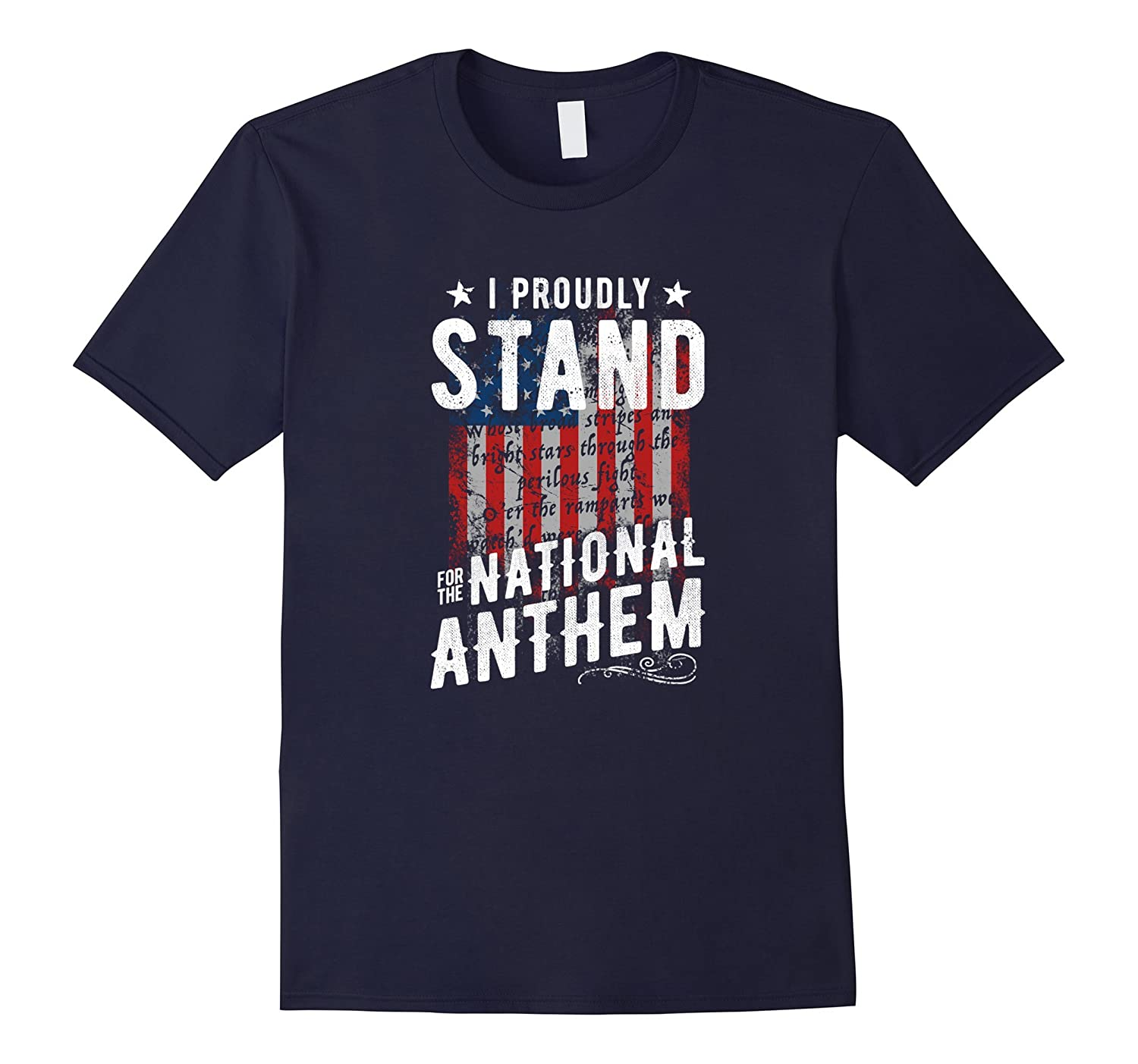 I Stand For The National Anthem T-Shirt USA Flag-FL