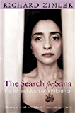 The Search for Sana: The Life and Death of a Palestinian