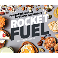 Rocket Fuel: Power-Packed Food for Sports and Adventure (English Edition)