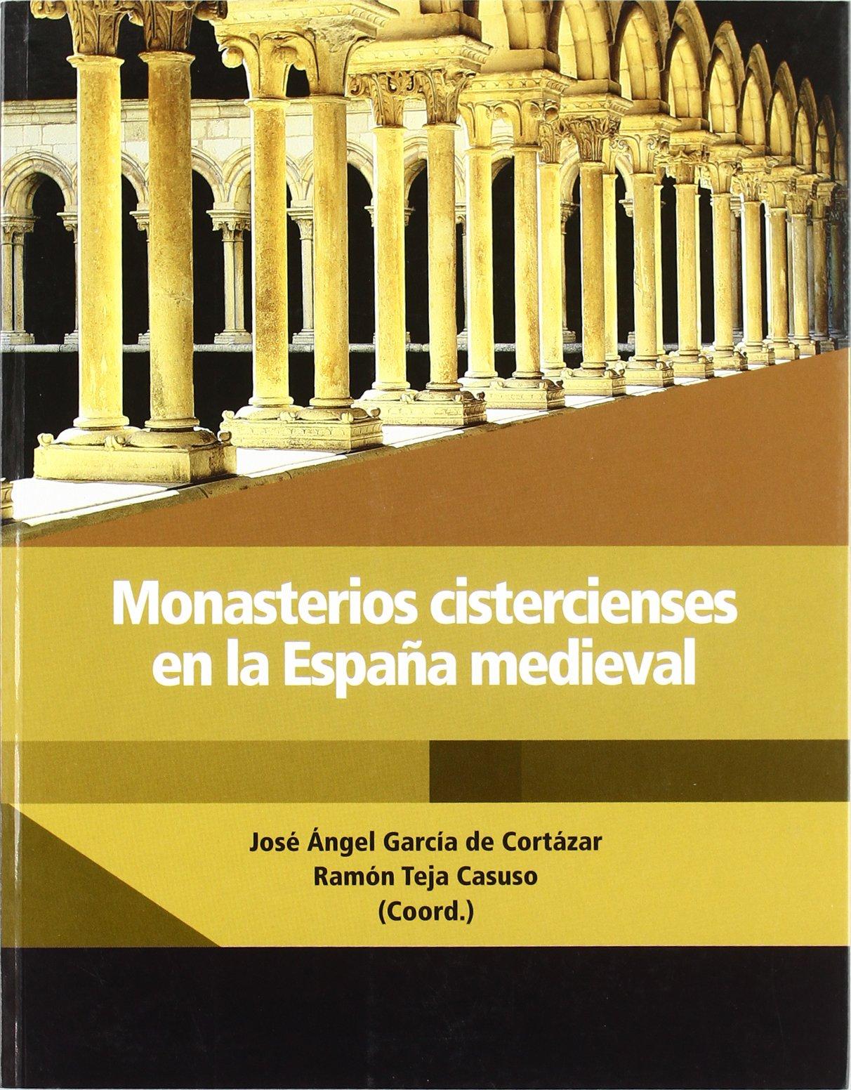 Monasterios cistercienses en la España medieval: Amazon.es: Vv.Aa.: Libros