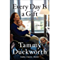 Every Day Is a Gift: A Memoir