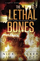 The Lethal Bones (Harvey Bennett Prequels Book 3) Kindle Edition