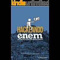Hackeando enem: Tudo que você precisa saber e a escola não vai te ensinar!