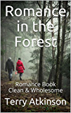 Romance in the Forest: Romance Book Clean & Wholesome