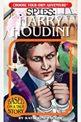 Choose Your Own Adventure Spies: Harry Houdini Paperback