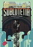 Sublutetia - Tome 1 - La révolte de Hutan (Livre de Poche Jeunesse)