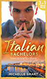 Italian Bachelors: Irresistible Sicilians (Mills & Boon M&B) (The Irresistible Sicilians, Book 1)