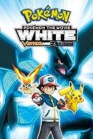 Pokémon the Movie: White-Victini and Zekrom