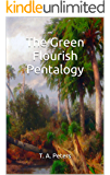The Green Flourish Pentalogy: Five Books in One Volume