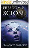 Freedom's Scion (Spooner Federation Saga Book 2)