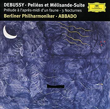 Pelleas Et Melisande Suite 3 / Nocturnes