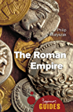 The Roman Empire (Beginner's Guides)