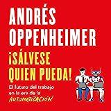 ¡Sálvese quien pueda! [Every Man for Himself!]