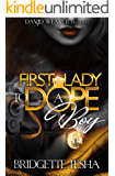 First Lady To A Dope Boy