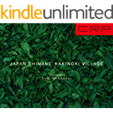 """CRP JAPAN SHIMANE KAKINOKI VILLAGE """"JIKKA SCENES 01"""""""