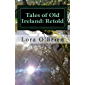 Tales of Old Ireland: Retold: Ancient Irish Stories Retold for Today (Irish Stories Series Book 1) (English Edition)