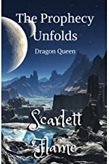 The Prophecy Unfolds: Dragon Queen Kindle Edition
