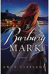 The Barbary Mark Kindle Edition