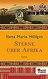 Sterne über Afrika (Amelie von Freyer 1)
