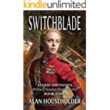 Switchblade (Astrid Amundsen Military Science Fiction Series Book 4)