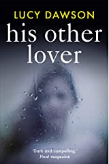 His Other Lover: A fast paced, gripping, psychological thriller Kindle Edition