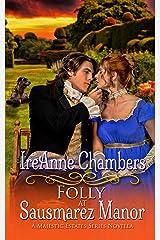Folly at Sausmarez Manor: A Sweet & Clean Regency (A Majestic Estates Series Novella) Kindle Edition