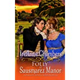 Folly at Sausmarez Manor: A Sweet & Clean Regency (A Majestic Estates Series Novella)