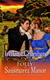 Folly at Sausmarez Manor: A Sweet & Clean Regency Romance (A Majestic Estates Series Novella)