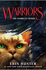 Warriors #6: The Darkest Hour (Warriors: The Original Series) Kindle Edition