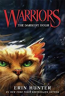 Warriors 1 into the wild warriors the prophecies begin ebook warriors 6 the darkest hour warriors the prophecies begin fandeluxe Document