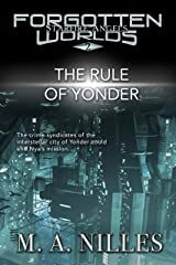 The Rule of Yonder (Starfire Angels: Forgotten Worlds Book 2) Kindle Edition