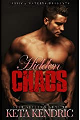 Hidden Chaos: The Chaos Series #3 Kindle Edition