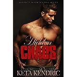 Hidden Chaos: The Chaos Series #3