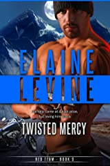 Twisted Mercy (A Red Team Novel Book 4) Kindle Edition