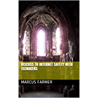 Discuss To Internet Safety With Teenagers (English Edition)