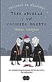 Tres abuelas y un cocinero muerto (Trilogía de Helsinki 1)