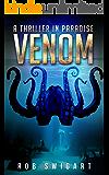 Venom: A Thriller in  Paradise (The Thriller in Paradise Series Book 3)